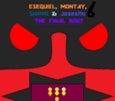 Esequiel, Montay, Shippo & Josesito 6: The Final Bout/Chapter 3
