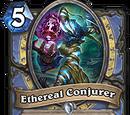 Ethereal Conjurer