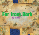Far from Berk