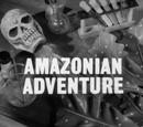 Amazonian Adventure