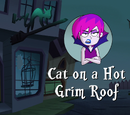 Cat on a Hot Grim Roof