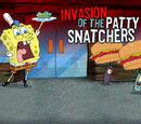 Invasion of the Patty Snatchers