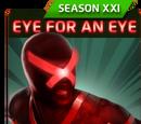 Eye for an Eye (Season XXI)