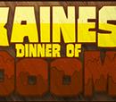 Kaines' Dinner of Doom