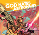 God Hates Astronauts TPB Vol 3 (Collected)