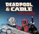 Deadpool & Cable: Split Second Infinite Comic Vol 1 4