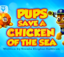 Pups Save a Chicken of the Sea/Gallery