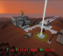 The Splintered World