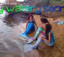 My Watery Secret