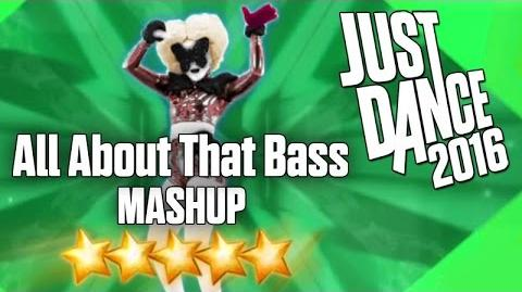 Just Dance 2016 - All About That Bass (MASHUP) - 5 stars