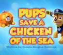 Pups Save a Chicken of the Sea's Pages