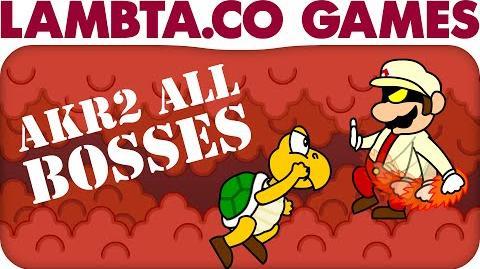 A Koopa's Revenge 2 - All Bosses LTG