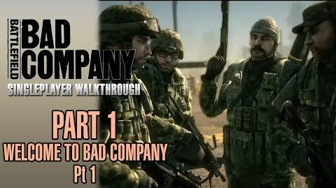 Battlefield Bad Company Walkthrough - Part 1 - Welcome To Bad Company - Pt. 1 2
