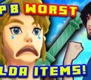 Top 8 Worst Zelda Items!