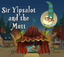 Sir Yipsalot and the Mutt