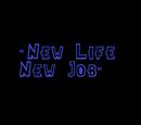 New Life, New Job