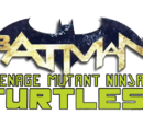 Batman/Teenage Mutant Ninja Turtles (Volumen 1)