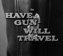 Have Gun - Will Travel