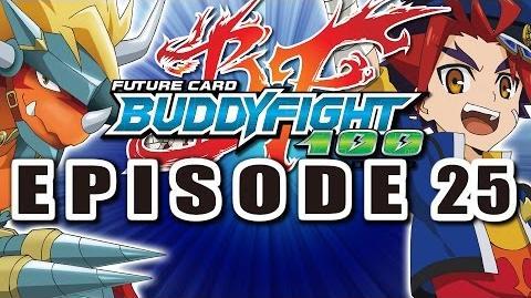 H Episode 25: Farewell Buddyfight!
