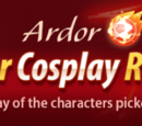 Ardor Character Cosplay Revealed!