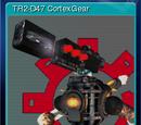 CortexGear:AngryDroids - TR2-D47 CortexGear