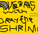 Adventures With Gray The Shrimp