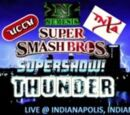 UCCW & TNXA Super Smash Bros. Supershow! Thunder
