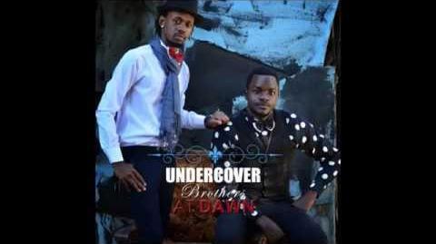Undercover Brothers Ug Nsikatila
