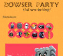 Bowser Party : God Save The King !