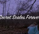 Secret Scales Forever