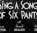 Sing a Song of Six Pants