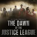 DC Films Presents The Dawn of the Justice League poster.png