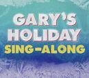 Gary's Holiday Sing Along (transcript)