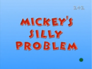 Mickey's Silly Problem.png