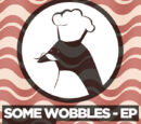 Some Wobbles EP