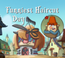Funniest Haircut Day