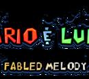 Mario & Luigi: Fabled Melody