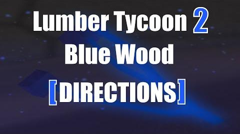 ROBLOX Lumber Tycoon 2 Blue Tree Precise Maze Directions!