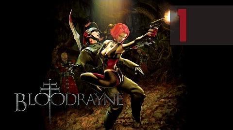 BloodRayne 1 - Intro Walkthrough PC