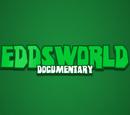 The Eddsworld Legacy (documentary)