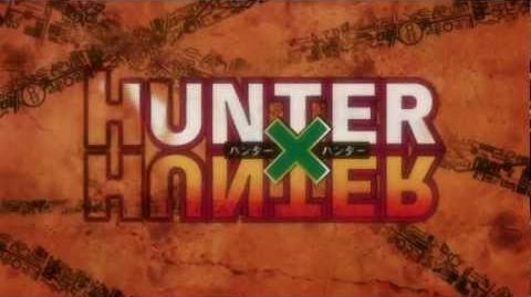 Hunter x hunter 2011 opening 3