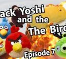 Black Yoshi and The Birds Episode 7
