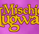 Mischief at Mugwarts