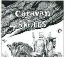 Caravan of Skulls