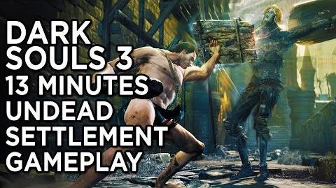 13 Minutes of Dark Souls III - Warrior Fights Through Undead Settlement Gameplay