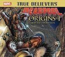 True Believers: Deadpool Origins Vol 1