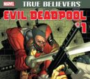 True Believers: Evil Deadpool Vol 1