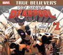 True Believers: The Meaty Deadpool Vol 1 1