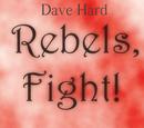 Rebels, Fight!