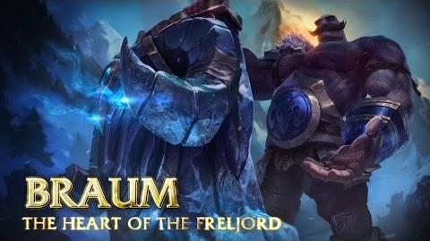 Braum, Trái Tim Freljord Tiêu Điểm Tướng